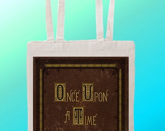 Once Upon a Time book - Reuseable Shopping Cotton Canvas Tote Bag