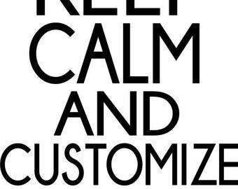 Keep Calm Personalized Custom Iron on Transfer