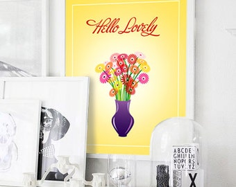 Hello Lovely Print, Birthday Printable, Flowers Wall Art, Graphic Design, Anniversary, Quote,Love,Home Decor, Ready Poster, Instant Download