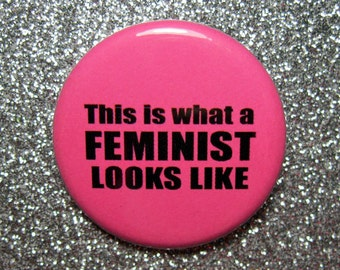 This is what a FEMINIST looks like pin, feminist pin, feminist gift