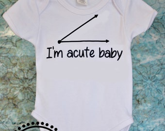 I'm Acute Baby Outfit for Baby or Toddler