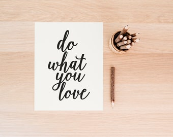 "PRINTABLE Art ""Do What You Love"" Typography Art Print Black and White Motivational Quote Office Decor Home Decor Apartment Decor Nursery Art"