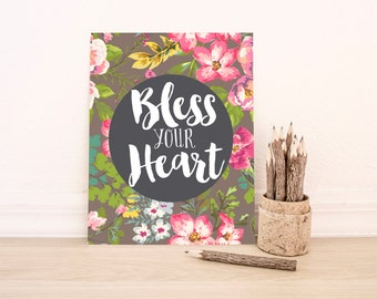 "PRINTABLE Art ""Bless Your Heart"" Typography Art Print Floral Art Print Office Decor Nursery wall Art Nursery Art Print Funny Art Print"