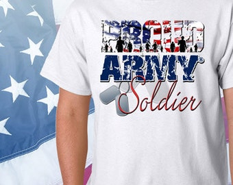 Proud Army Soldier T-Shirt