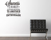 Success Is The Ability Office Wall Quotes Decal for Living-room, Business, Bedroom, Study & Vinyl Office Wall Lettering #Q79