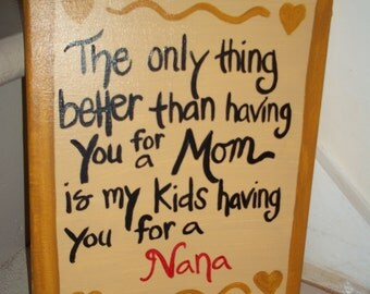 Hand painted quote on canvas for Nana