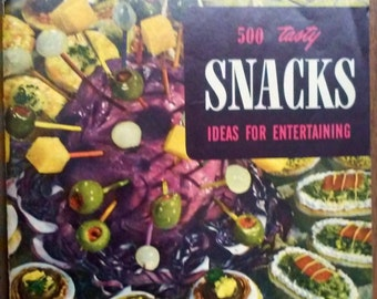Vintage 1954 Encyclopedia of Cooking 500 Tasty Snacks Ideas for Entertaining