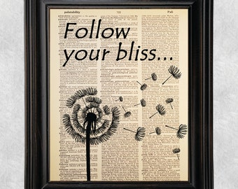 Follow Your Bliss, Joseph Campbell, Quote,Dictionary Art Print, Book Page, Printed on Vintage Dictionary Paper, Upcycled, 8x10 Print (#165)