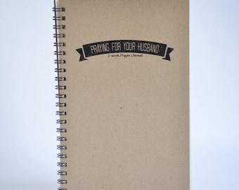 Praying for your Husband Prayer Journal, Undated prayer journal, 6 months