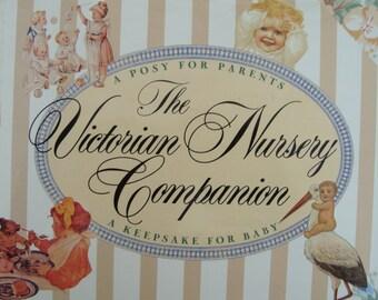 The Victorian Nursery Companion - A Posy for Parents - A Keepsake for Baby
