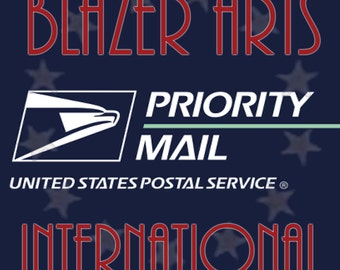 Shipping Upgrade to USPS Priority International Mail on Your Order from Blazer Arts