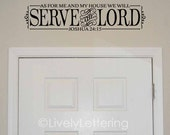 As For Me and My House decal, We Will Serve the Lord quote, Joshua 24 15 decal, Bible wall decal, religious wall art, Bible verse (W03100)