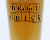 Periodic Table Beer Glass - BRAINY CHICK Mixing Glass by Periodically Inspired - Gift For Science Major