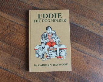 Vintage Book - Eddie The Dog Holder (1966)