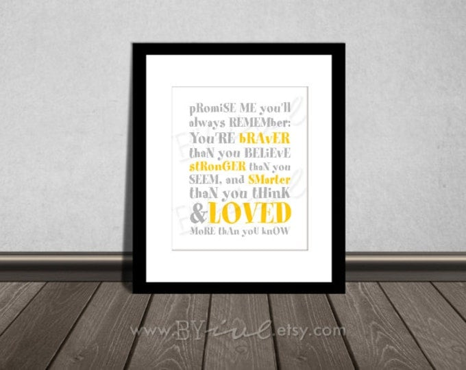 You are BRAVER than you believe, Winnie the Pooh quotes, Yellow and Gray, Nursery printable. DIY Printable.