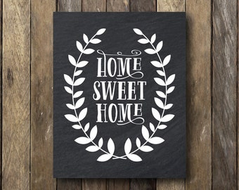 Home Sweet Home - Printable 8x10 - Entryway Art -  Home Sweet Home Chalkboard - Entryway Print - Home Sweet Home Printable - Home Printable