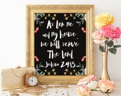 Scripture Verse Printable Art Print 8x10 Joshua 24:15 Black Floral Wall Art Typography Print As For Me and My House, We Will Serve the Lord