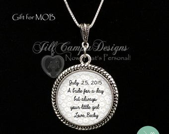 "Mother of the bride gift from bride-  ""A bride for the day but always your little girl"" - personalized with wedding date and name of bride"