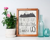 75% OFF SALE - Mountains Print - 8x10 The Mountains Are Calling and I Must Go, Inspirational Print, Wanderlust Art, Printable Art