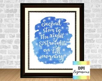 Second Star To The  Right And Straight On Till Morning, Peter Pan Quote Wall Art, Printable Wall Decor, Nursery Art Print INSTANT DOWNLOAD