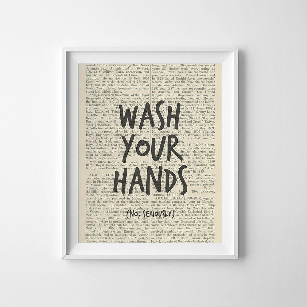 Funny bathroom art print wash your hands no seriously for Funny bathroom designs