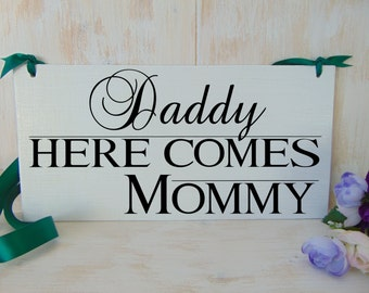 Daddy here comes mommy wood wedding sign. Here comes the bride alternative. Ring bearer, flower girl sign. Wedding board