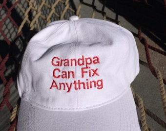 Grandpa Can Fix Anything-White w/Red Letters