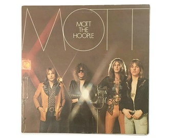 "Mott the Hoople, ""Mott"", vinyl record album, classic rock LP, glam, ian hunter"