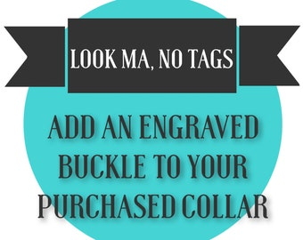 Engrave My Buckle! Add personalized Engraving to your Metal Buckle - Dog Collar Engraving