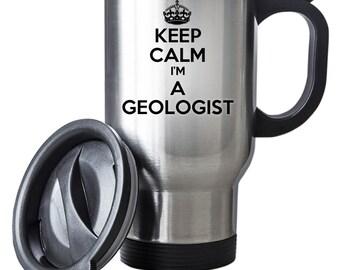 Keep Calm sono un geologo Travel Mug termica in acciaio inox regalo Santa Natale Themal regalo di compleanno