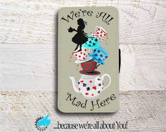 Alice in Wonderland inspired wallet case We're all mad here for Samsung Galaxy S5 S6 S7 S8 Edge Neo and Mini. Can add name or change colour!