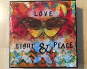 Love, Light, Peace