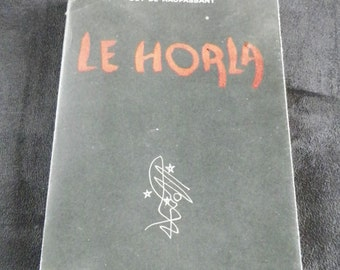 "Guy De Maupassant | ""THE HORLA"" Rare Specimen numbered 1620 | Edition Albin Michel Paris Edition1946"