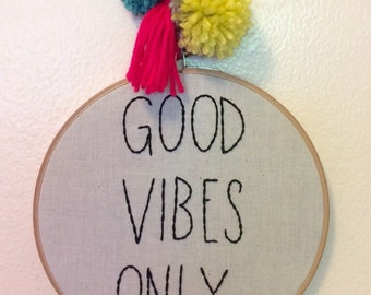 Good Vibes Only Embroidery Hoop Wall Hanging