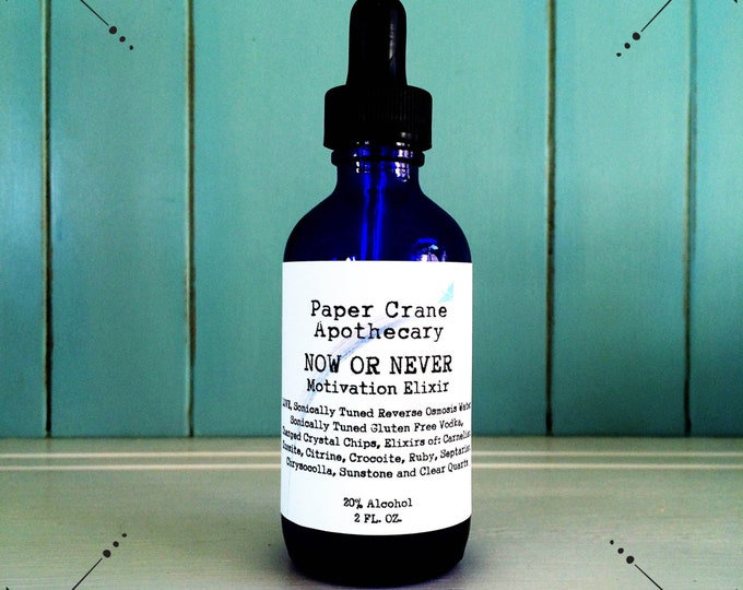 NOW OR NEVER - Motivation Elixir - Gem Elixir - Crystal Healing