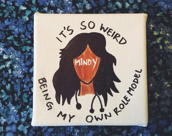"""Mindy Project """"Role Model""""  Canvas"""