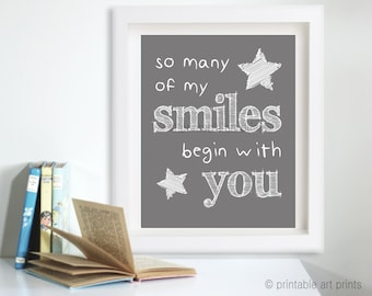 So many of my smiles begin with you printable art, instant download, nursery decor, downloadable nursery art.  5x7 8x10 11x14