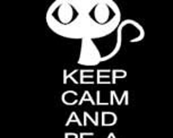 Keep Calm and be a Katycat Vinyl Car Window Decal Different Sizes and Colors Available
