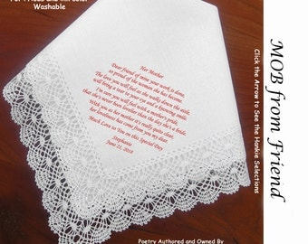 Mother of the Bride Gift Hankie From Friend 0106 Sign & Date for Free!   5 MOB Wedding Hankerchief Styles and 8 Ink Colors.