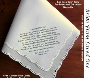 Gift for the Bride Hankie In Memory of Her Dad ~ 0615 Sign & Date Free!  5 Brides Handkerchief Styles and 8 Ink Colors. Brides Hankie