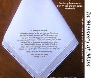 Gift for the Bride Hankie In Memory of Her Mom ~ 0509 Sign & Date Free!  5 Brides Handkerchief Styles and 8 Ink Colors. Brides Hankie