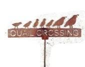 Custom Made Quail Crossing Yard Art Rusted on a Threaded Stake