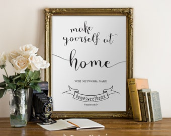 Make Yourself at Home / WIFI Network and Password / Guest Room Decor / Personalized / Custom / 5x7 – Printable DIY