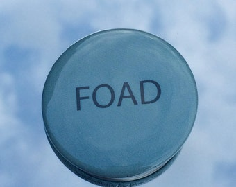 """1.50"""" Pinback button """"FOAD"""" adult humour"""