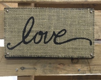 Burlap Love Hanging Sign