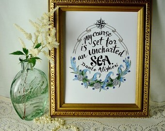 Hand-lettered Dante quote with flowers and compass