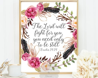 Exodus 14:14 Bible verse wall art Scripture print printable verse quote, printable wall decor, The Lord will fight for you typography poster