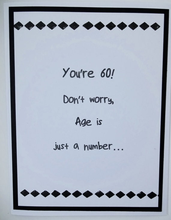 Items similar to Funny Birthday Card Age Card 50th 60th 70th – 60 Birthday Card Messages