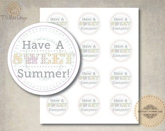 It is a graphic of Peaceful Have a Sweet Summer Printable