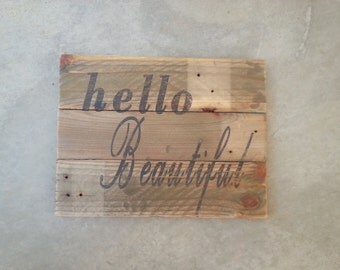 Hello beautiful pallet sign / baby shower / little girls room / wall decor